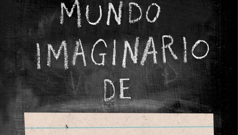 El mundo imaginario de